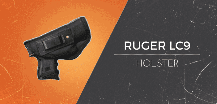 best holsters for the ruger lc9