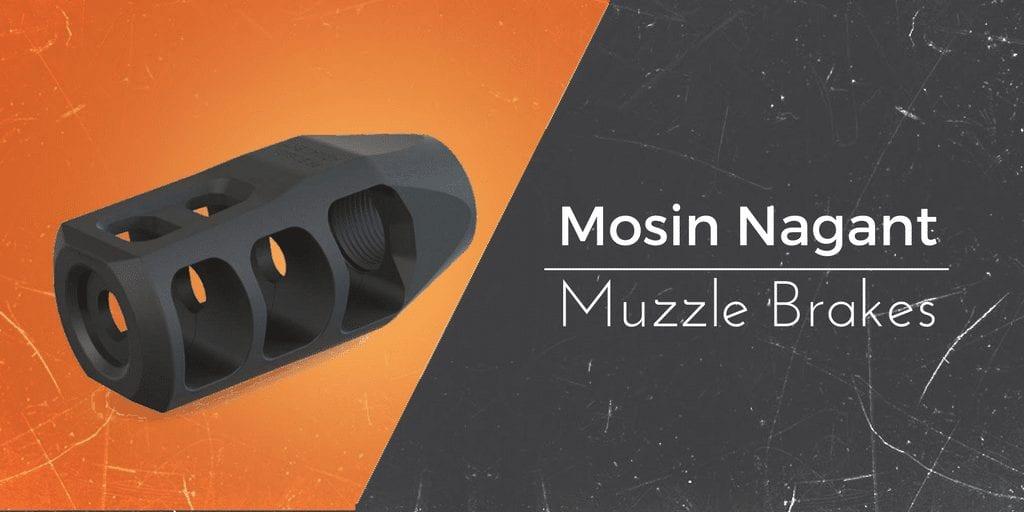 muzzle brakes for the mosin nagant