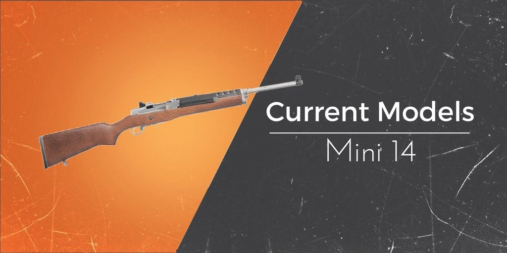 Mini 14 Models: The Complete Overview [2019] - Gun Mann