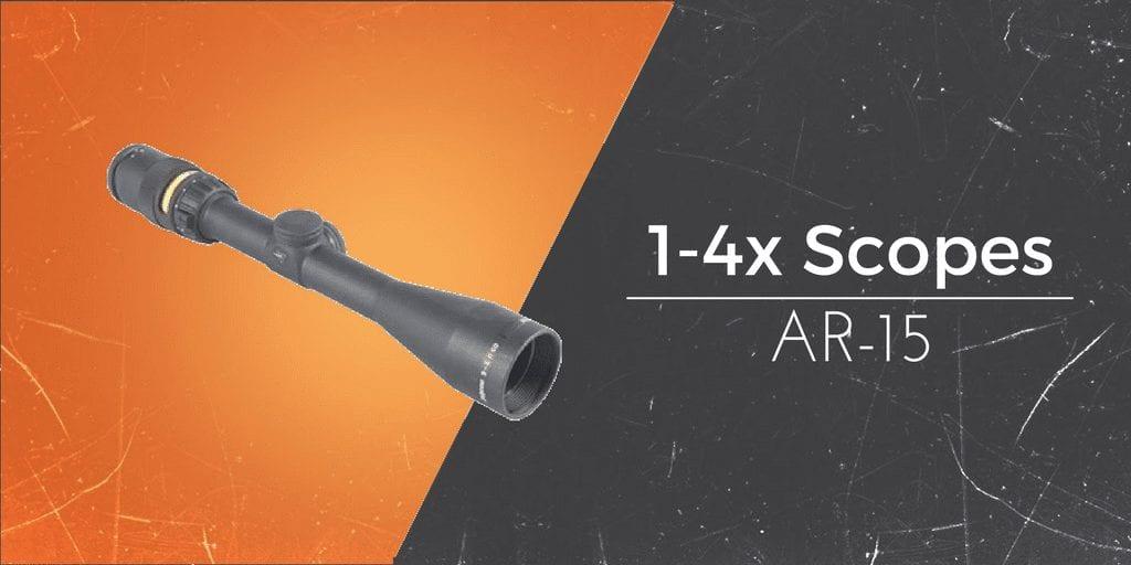 1-4 scopes AR-15 review