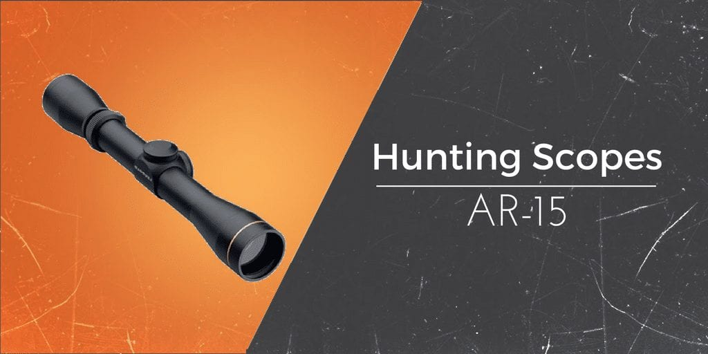 find the best scopes for hunting with your ar15