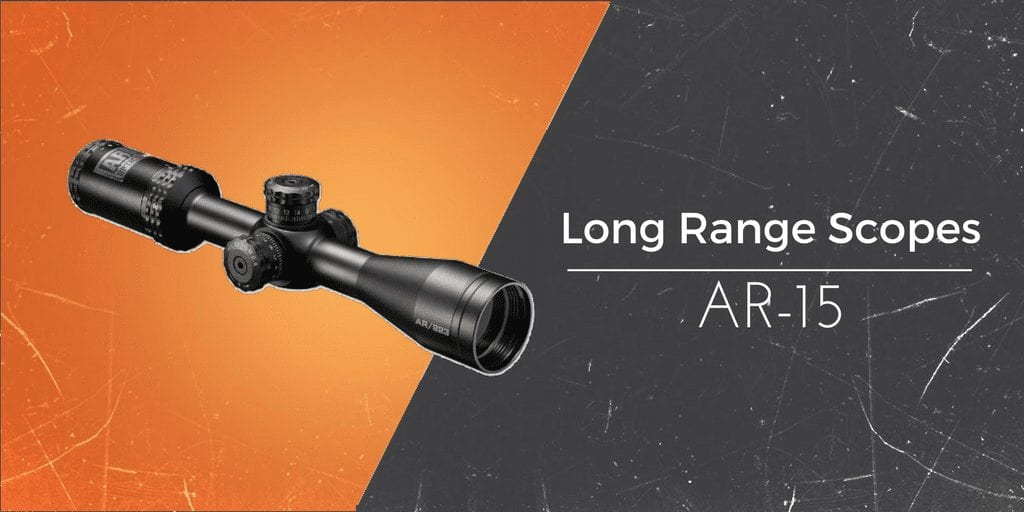 long range ar 15 scopes