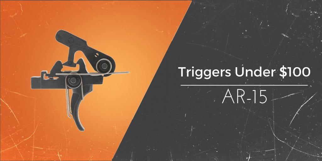 under $100 triggers for the ar15