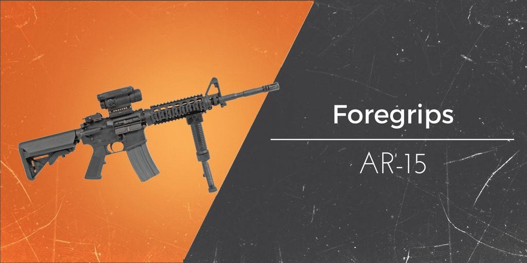 The Best Ar 15 Foregrips Angled And Vertical 2019 Buyers Guide