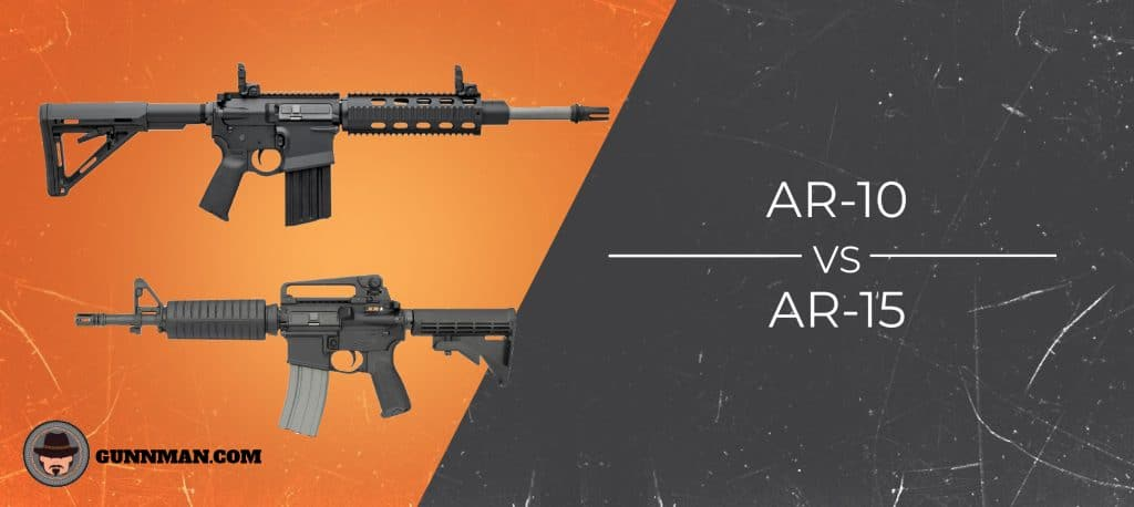 Learning the Ins and Outs: AR-10 vs AR-15 - Gun Mann