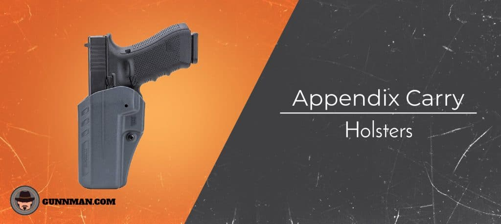 Best Appendix Carry Holsters: The Complete AIWB Buyers Guide [2019]