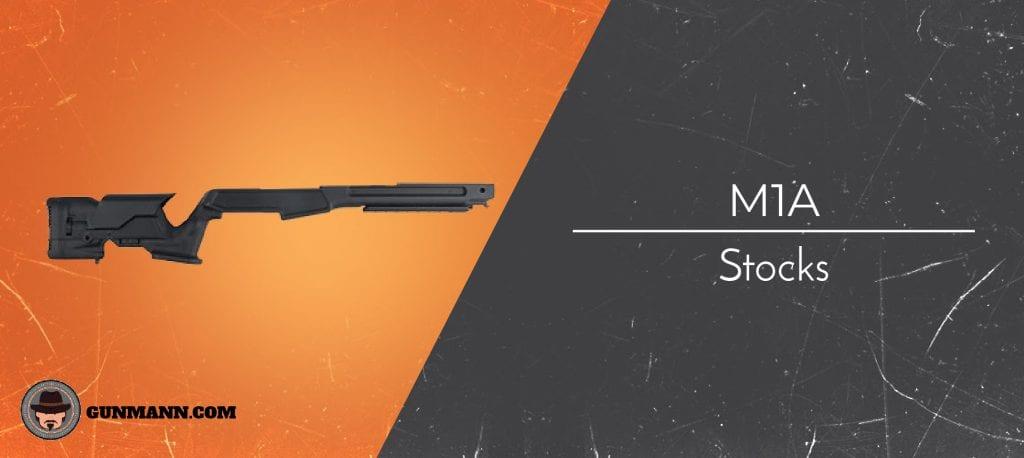 Best M1a Stocks Tell All Review For 2021 Gun Mann