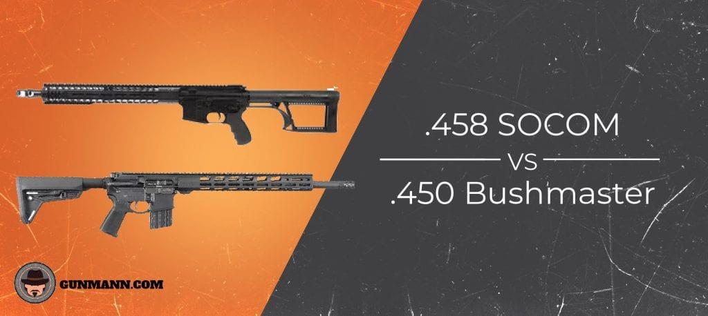 458 SOCOM vs  450 Bushmaster – 2019 Comparison - Gun Mann
