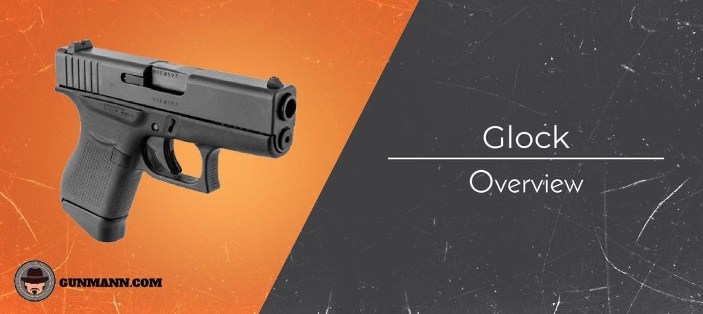Best Glock Models Rated & Reviewed [2019] - Gun Mann