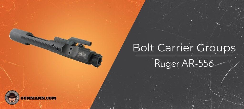 Best Ruger AR-556 Bolt Carrier Groups (BCG) – 2019 Reviews