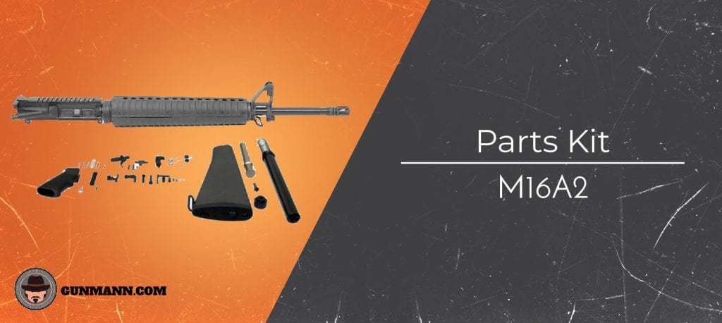 Best M16A2 Parts Kit (Full Overview and Review) - Gun Mann