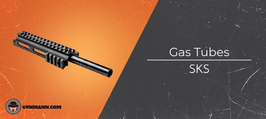 Best SKS Gas Tubes – 2019 Top Picks - Gun Mann